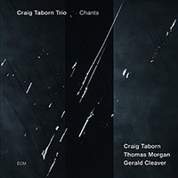 Craig Taborn Trio: Chants