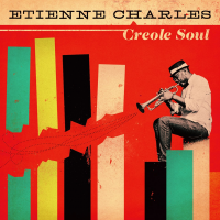 "Read ""Etienne Charles: Creole Soul"" reviewed by Nigel Campbell"