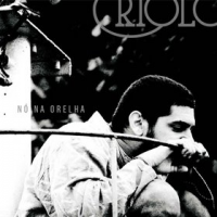 "Read ""Criolo: Nó Na Orelha"" reviewed by Chris May"