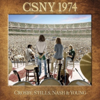 Crosby, Stills, Nash & Young: CSNY 1974