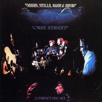 Crosby, Stills, Nash, and Young: Four Way Street by Crosby Stills & Nash
