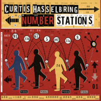 Curtis Hasselbring: Number Stations