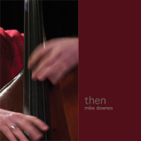 Album Then by Mike Downes