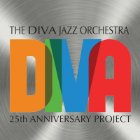 The Diva Jazz Orchestra: 25th Anniversary Project