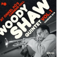 Woody Shaw: At Onkel Po's Carnegie Hall: Vol. 1: Hamburg 1979