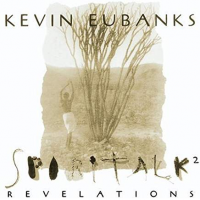 Album Spirit Talk 2 Revelations by Kevin Eubanks