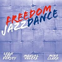 Album Freedom Jazz Dance by Leon Lee Dorsey