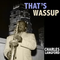 Album That's Wassup by Charles Langford
