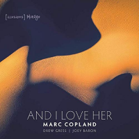 Album And I Love Her by Marc Copland