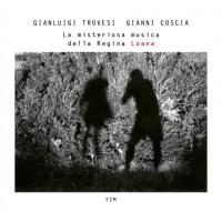 Album La misteriosa musica della Regina Loana by Gianluigi Trovesi