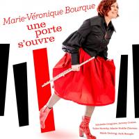 Album Une porte s'ouvre by MarieVeronique Bourque