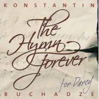 Album The Hymn Forever by Konstantin Ruchadze