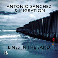 Album Lines in the Sand by Antonio Sanchez