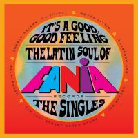Fania Boogaloo: It's a Good, Good Feeling