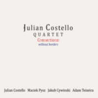 Julian Costello Quartet: Connections: without borders