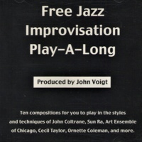 Album Free Jazz Improvisation Play-A-Long by John Voigt