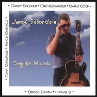 Album Song for Micaela by James Silberstein