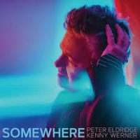 Somewhere by Peter Eldridge