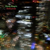 Album Antisuicide by Denis Krupin