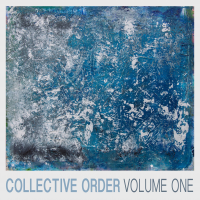 Album Volume One by Collective Order
