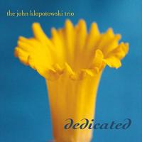 Album Dedicated by John Klopotowski