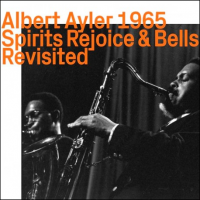 "Read ""Albert Ayler 1965: Spirits Rejoice & Bells Revisited"" reviewed by Mark Corroto"