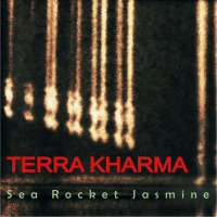 Album Terra Kharma by Sea Rocket Jasmine
