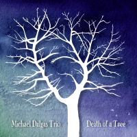 Death of a Tree by Michael Dalgas