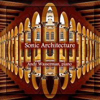 Album Sonic Architecture by Andy Wasserman