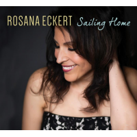 "Rosana Eckert Offers Diverse Array Of Song Stylings On ""Sailing Home,"" Set For June 21 Release By OA2/Origin Records"