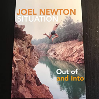 Joel Newton: Out Of and Into