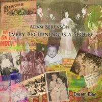 Adam Berenson—Every Beginning Is A Sequel