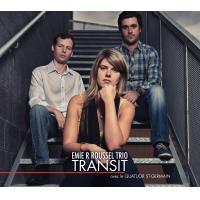 Album Transit by Emie R Roussel Trio