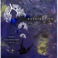 Album The Mara Rosenbloom Trio : Respiration (feat: Sean Conly & Chad Taylor)... by Mara Rosenbloom