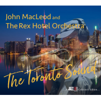 "Read ""The Toronto Sound"" reviewed by Jack Bowers"