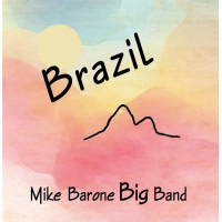 Mike Barone Big Band: Brazil
