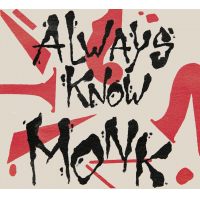 Always Know Monk