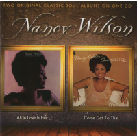 All In Love Is Fair / Come Get To This by Nancy Wilson