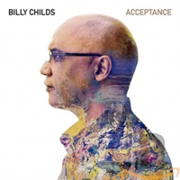 Album Acceptance by Billy Childs