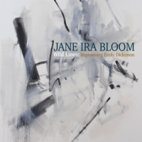 Album Wild Lines: Improvising Emily Dickinson by Jane Ira Bloom
