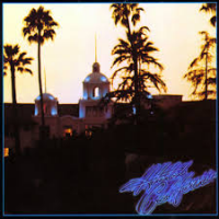 Hotel California: 40th Anniversary Expanded Edition by Eagles