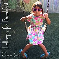 Album Lollipops for Breakfast by Charu Suri