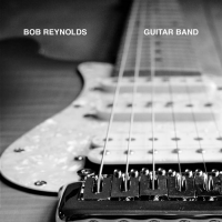 Album Guitar Band by Bob Reynolds