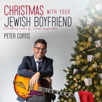 Album Christmas with Your Jewish Boyfriend by Peter Curtis
