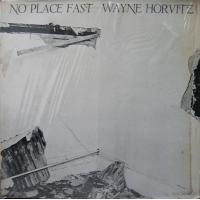 Album No Place Fast by Wayne Horvitz