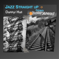 Album Jazz  Up Down and Straight Ahead by Darryl Hall