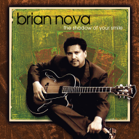 Album The Shadow Of Your Smile by Brian Nova