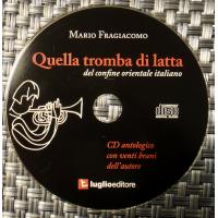 Album That One Tin Trumpet of the Eastern Italian Border - Quella tromba di... by Mario Fragiacomo