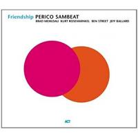Friendship by Perico Sambeat