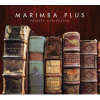 Album Private Collection by Marimba Plus